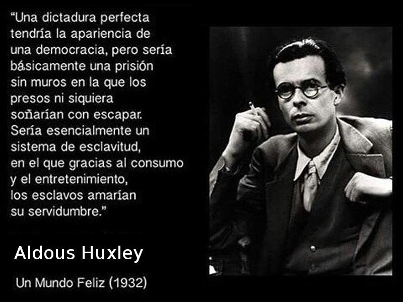una-dictadura-perfecta-un-mundo-feliz-aldous-huxley