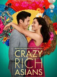 CRAZY RICH ASIANS - Esta comedia romántica contemporánea, basada en un éxito de ventas global, sigue a la nativa de Nueva York Rachel Chu a Singapur para conocer a la familia de su novio.