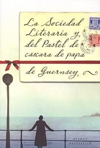 la-sociedad-literaria-y-del-pastel-de-cascara-de-papa-libro-D_NQ_NP_692977-MLA25672172525_062017-F